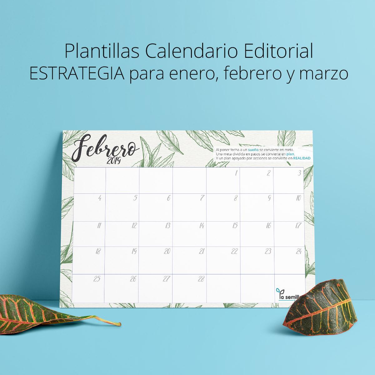 Plantillas Enero Febrero Y Marzo 2019 La Semilla Diseño